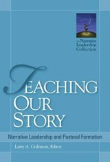 Teaching Our Story | Larry A. Golemon |