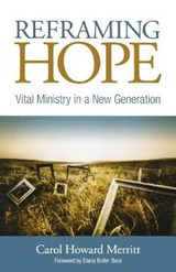 Reframing Hope | Carol Howard Merritt |