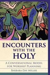 Encounters With the Holy | Barbara Day Miller |