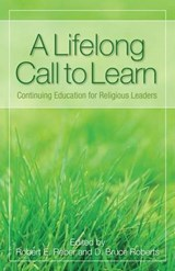 A Lifelong Call to Learn | Reber, Robert E. ; Roberts, D. Bruce |