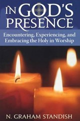 In God's Presence | N. Graham Standish |
