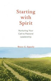 Starting With Spirit