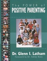 Power of Positive Parenting | Glenn Latham |