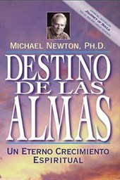 Destino De Las Almas / Destiny of Souls | Michael Newton |