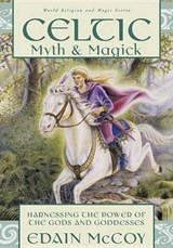 Celtic Myth & Magic | Edain McCoy |
