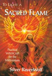 To Light a Sacred Flame | Silver Ravenwolf |