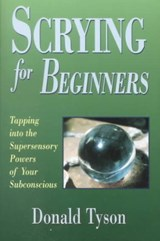 Scrying for Beginners | Donald Tyson |
