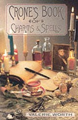 The Crone's Book of Charms & Spells | Valerie Worth |