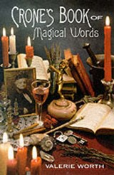 Crone's Book of Magical Words | Valerie Worth |