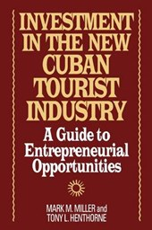 Investment in the New Cuban Tourist Industry