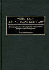 Workplace Sexual Harassment Law | Francis Achampong |