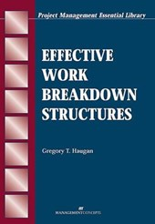 Effective Work Breakdown Structures | Gregory T. Haugan |