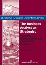 The Business Analyst As Strategist | Kathleen B. Hass |
