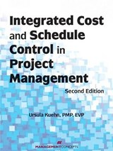 Integrated Cost and Schedule Control in Project Management | Ursula Kuehn |
