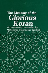 The Meaning of the Glorious Koran