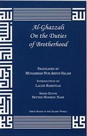 Al-Ghazzali on the Duties of Brotherhood