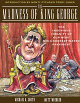 The Madness of King George | Michael K. Smith |
