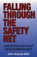 Falling Through the Safety Net | M. D. Geyman |
