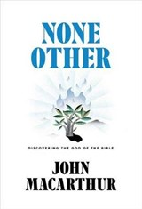 None Other | John MacArthur |