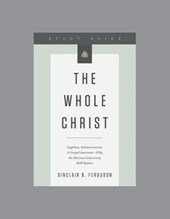 The Whole Christ Study Guide