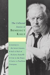 The Collected Stories of Benedict Kiely | Benedict Kiely |