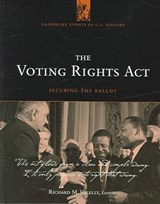 The Voting Rights Act | Richard M. Valelly |