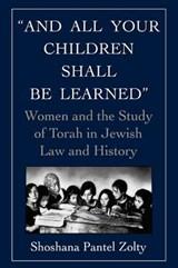 And All Your Children Shall Be Learned | Shoshana Pantel Zolty |