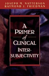A Primer of Clinical Intersubjectivity | auteur onbekend |