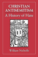 Christian Antisemitism | William Nicholls |
