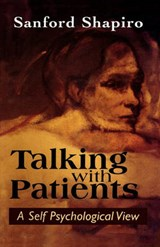 Talking with Patients | Sanford Shapiro |