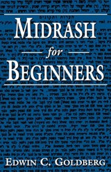 Midrash for Beginners | Edwin C. Goldberg |