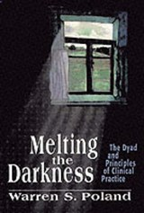 Melting the Darkness | Warren S. Poland |