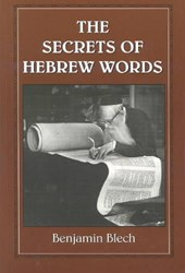 The Secrets of Hebrew Words