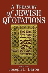 A Treasury of Jewish Quotations | Baron |