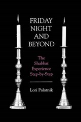 Friday Night and Beyond | Lori Palatnik |