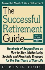 The Successful Retirement Guide | R. Kevin Price |
