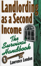 Landlording as a Second Income | Lawrence London |
