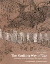 The Skulking Way of War | Patrick Malone |