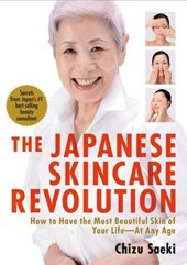 The Japanese Skincare Revolution | Chizu Saeki |