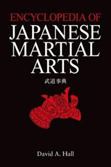 Encyclopedia of japanese martial arts | David a. Hall |
