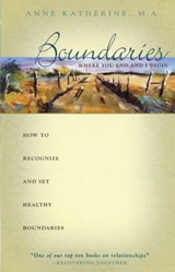 Boundaries Where You End and I Begin | Anne Katherine |