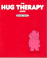 The Hug Therapy Book | Kathleen Keating |