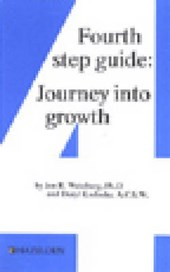 Fourth Step Guide | Weinberg, Jon R.; Kosloske, Daryl |
