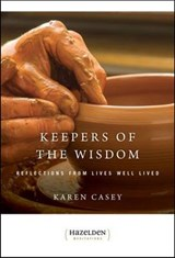 Keepers of the Wisdom | Karen Casey |