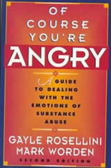 Of Course You're Angry | Gayle Rosellini |