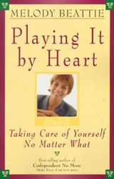 Playing It by Heart | Melody Beattie |