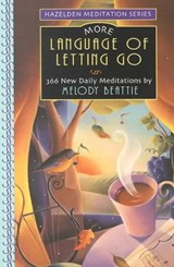 More Language of Letting Go | Melody Beattie |