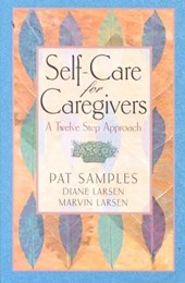 Self-Care for Caregivers | Pat Samples |