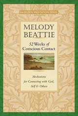 52 Weeks of Conscious Contact | Melody Beattie |
