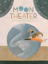 Moon Theater | Etienne Delessert |